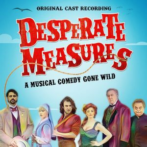 Desperate Measures Original Cast Recording CD